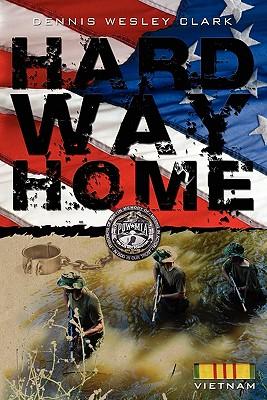 Hard Way Home - Clark, Dennis Wesley