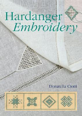 Hardanger Embroidery - Ciotti, Donatella