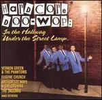 Hardcore Doo-Wop: In the Hallway-Under the Street Lamp - Various Artists