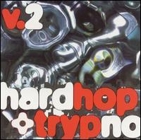 Hardhop & Trypno, Vol. 2 - Various Artists