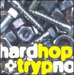 Hardhop & Trypno