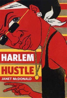 Harlem Hustle - McDonald, Janet