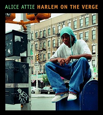 Harlem on the Verge - Attie, Alice, and Kelley, Robin D G (Introduction by)