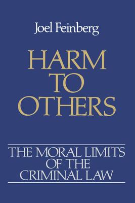 Harm to Others - Feinberg, Joel