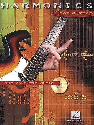 Harmonics for Guitar: The Complete Guide - Brewster, David M (Composer)