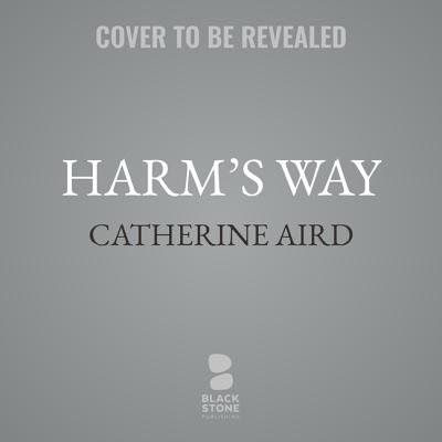 Harm's Way - Aird, Catherine, pse