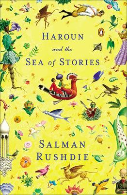 Haroun and the Sea of Stories - Rushdie, Salman