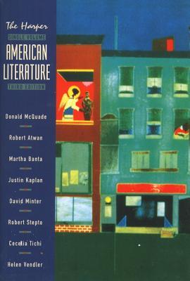 Harper American Literature, Single Volume Edition - Atwan, Robert, and Banta, Martha, and Kaplan, Justin