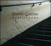 Harpsichord - Joseph Gascho (harpsichord)