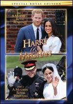 Harry & Meghan: A Modern Royal Romance/A Modern Royal Wedding