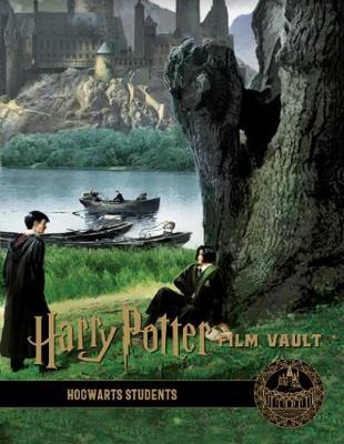 Harry Potter: The Film Vault - Volume 4: Hogwarts Students - Titan Books