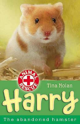Harry: The Abandoned Hamster - Nolan, Tina