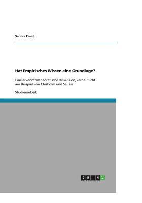 Hat Empirisches Wissen Eine Grundlage? - Faust, Sandra