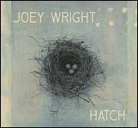 Hatch - Joey Wright
