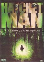 Hatchetman - Robert Tiffi