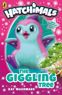 Hatchimals: The Giggling Tree: (Book 1) - Woodward, Kay
