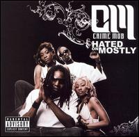 Hated on Mostly - Crime Mob