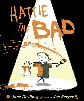 Hattie the Bad - Devlin, Jane