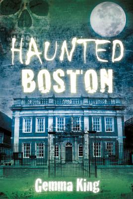 Haunted Boston - King, Gemma