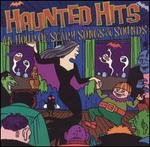Haunted Hits: An Hour Of Scary Songs & Sounds