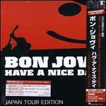 Have a Nice Day [Japan Tour Edition CD/DVD]