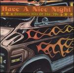 Have a Nice Night: Romantic Hits of the 70s