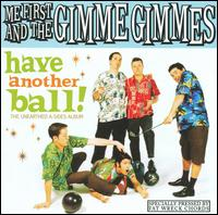 Have Another Ball! - Me First and the Gimme Gimmes