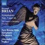 Havergal Brian: Symphonies Nos. 7 and 16; The Tinker's Wedding Overture