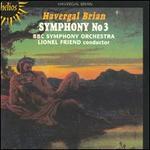 Havergal Brian: Symphony No. 3