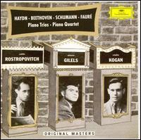Haydn, Beethoven, Schumann, Fauré: Piano Trios, Piano Quartets - Emil Gilels (piano); Leonid Kogan (violin); Mstislav Rostropovich (cello); Rudolf Barshai (viola)