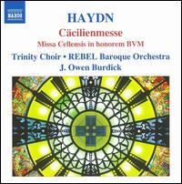 Haydn: Cäcilienmesse - Ann Hoyt (soprano); Bert K. Johnson (bass); Julie Liston (soprano); Kirsten Solleck-Avella (alto); Luthien Brackett (alto);...