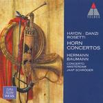 Haydn, Danzi, Rosetti: Horn Concertos