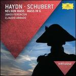 Haydn: Nelson Mass; Schubert: Mass in G