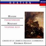 Haydn: Paukenmesse; Mozart: Vespers - April Cantelo (soprano); Barry McDaniel (bass); Felicity Palmer (soprano); Helen Watts (contralto); Margaret Cable (contralto); Philip Langridge (tenor); Robert Tear (tenor); Stephen Cleobury (organ); Stephen Roberts (bass)