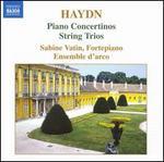 Haydn: Piano Concertinos; String Trios