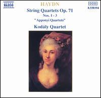 "Haydn: String Quartets, Op. 71, Nos. 1-3 ""Apponyi Quartets"" - Kodály Quartet"