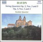 Haydn: String Quartets, Opp. 2/3, 2/5, 3/1, 3/2