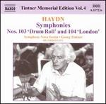 Haydn: Symphonies Nos. 103 'Drum Roll' and 104 'London'