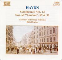 """Haydn: Symphonies, Vol. 12 - Nos. 69 """"Laudon"""", 89 & 91 - Nicolaus Esterházy Sinfonia; Béla Drahos (conductor)"""
