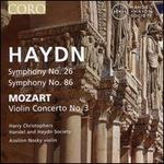 Haydn: Symphony No. 26; Symphony No. 86; Mozart: Violin Concerto No. 3