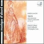 Haydn: Trios pour pianoforte violon & violoncelle Nos. 25 - 27