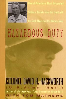 Hazardous Duty - Hackworth, David H, Col.