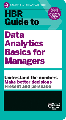 HBR Guide to Data Analytics Basics for Managers - Review, Harvard Business