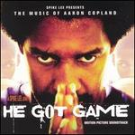 He Got Game: The Music of Aaron Copland (Motion Picture Soundtrack)