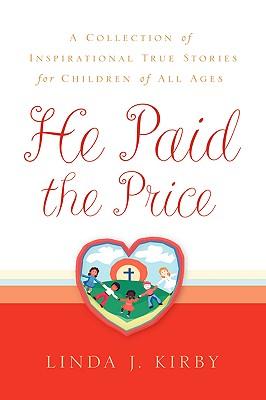 He Paid the Price - Kirby, Linda J