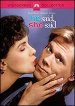 He Said, She Said - Ken Kwapis; Marisa Silver