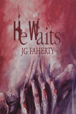He Waits - Faherty, Jg