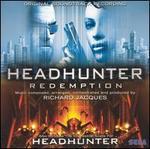 Headhunter Redemption / Headhunter (Original Soundtrack)