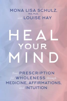 Heal Your Mind - Hay, Louise