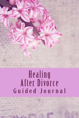 Healing After Divorce Guided Journal: And Adult Coloring Book - Grace, Jc